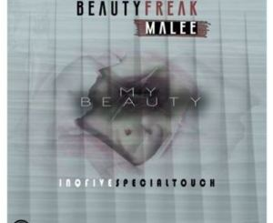 Beauty Freak & Malee – My Beauty (InQfive Special Touch)