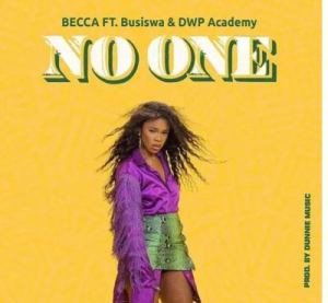 Becca – No One Ft. Busiswa & DWP Academy