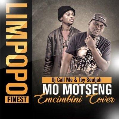 DJ Call Me & Toy Souljah – Mo Motseng (Emcimbini Cover)