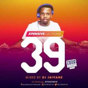 Dj Jaivane – XpensiveClections Vol 39 (2Hour Lockdown Mix)