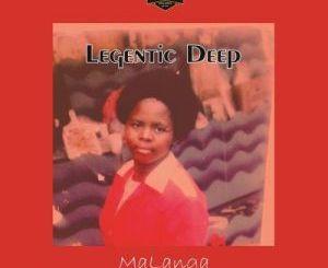 Legentic Deep – MaLanga