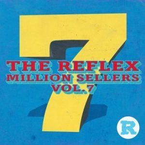 The Reflex – Million Sellers Vol 7