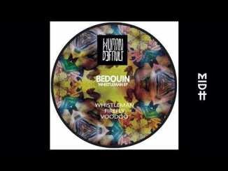 Bedouin - Whistleman (Pablo Fierro Remix)