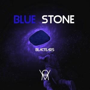 Blac Tears – Blue Stone