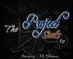 Dj Shima & Senjay – The Project Souls