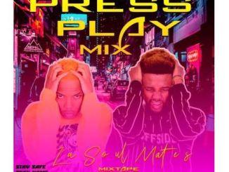 LaSoulMates – Press Play Part 2 Mix