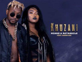 Miano & Rethabile – Khuzani ft. Cwaka Vee