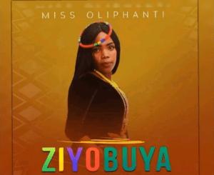 Miss Oliphant – Ziyobuya
