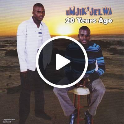 Mjikijelwa - Twenty years ago