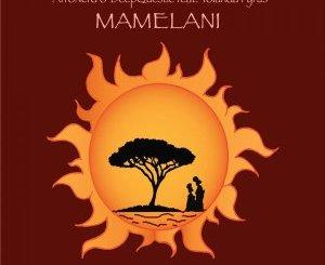 AfroNerd & DeepQuestic – Mamelani Ft. Yolanda Fyrus