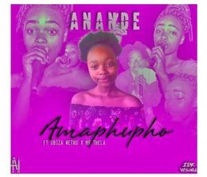 Anande Ft. Biza Wethu & Mr Thela – Amaphupho