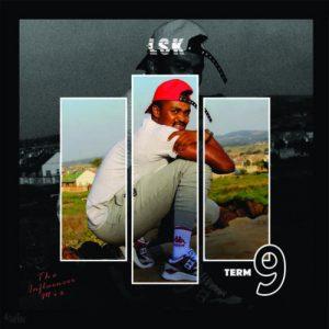 DJ LSK – The Influencer Mix Term-9