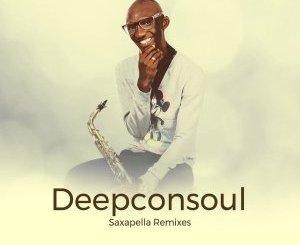 Deepconsoul – Saxapella (Dj Couza Remix)