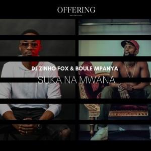 Dj Zinho Fox & Boule Mpanya – Suka Na Mwana