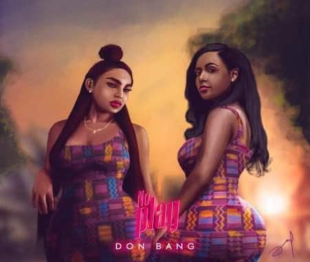 Don Bang – No Play