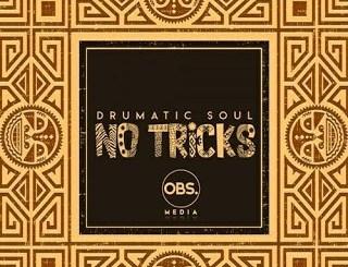 Drumatic Soul – No Tricks