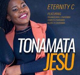 Eternity Charamba - Tonamata Jesu