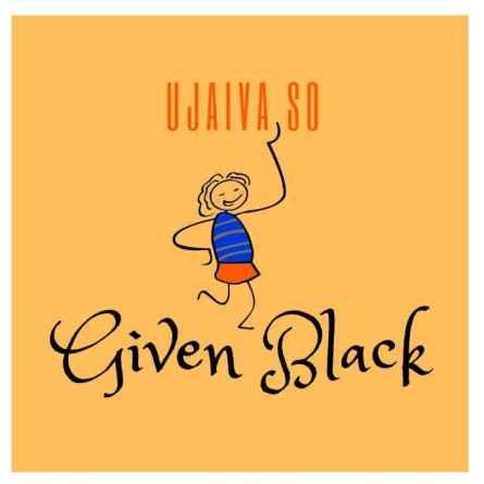 Given Black – Ujaiva So