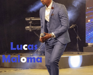 Lucas Maloma – Gaofetoge
