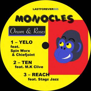 Monocles – Onom & Roses EP