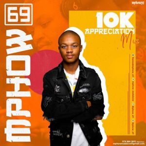 Mphow_69 – Room 6ixty9ine Vol.6 (10k Appreciation Mix)