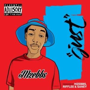 Mzebbs – Just