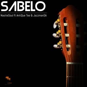 Nastiesoul SA – Sabelo (feat. AntiQue Tee & JazzmanSA)