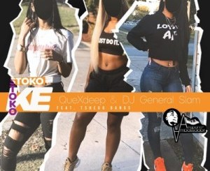 Quexdeep & DJ General Slam – Stoko Ke Stoko Ft. Tshego Bangs