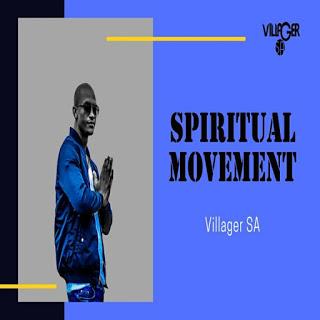 Villager SA – Spiritual Movement (Afro Drum)