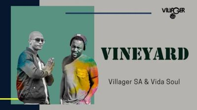 Villager SA & Vida Soul – Vineyard