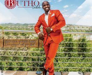 Butho Vuthela – Ndiyanela Nguwe Baba (I am satisfied with you God)