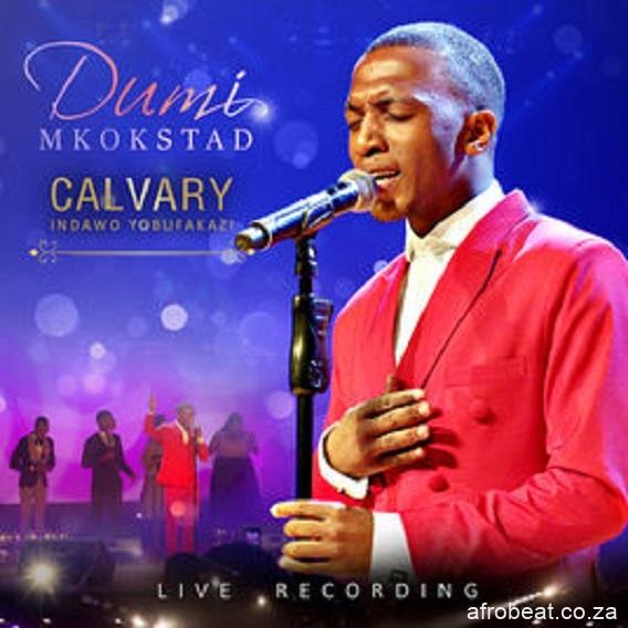 Dumi Mkokstad Mbize Reloaded