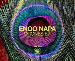Enoo Napa – Drones (Original Mix)