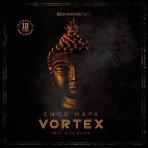 Enoo Napa – Vortex