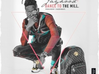JayHood – Dance To The Mill