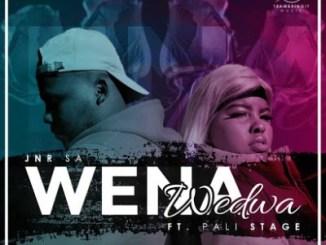 Jnr SA – Wena Wedwa Ft. Pali Stage