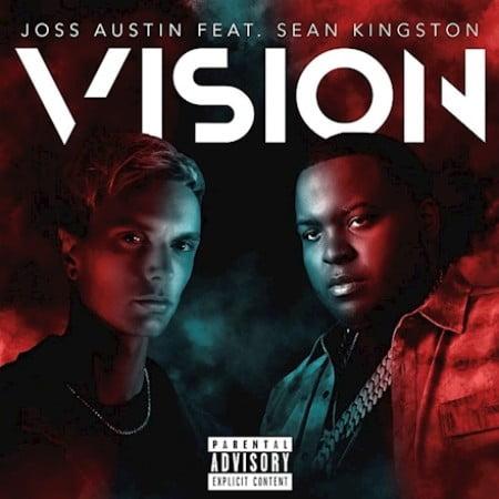 Joss Austin – Vision ft. Sean Kingston
