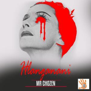 Mr Chozen – Hlanganani