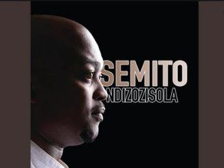 Semito – Ndizozisola