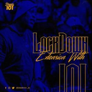 Shaun101 – Lockdown Extension With 101 Episode 15