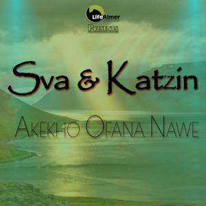 Sva & Katziin – Akekho Ofana Nawe
