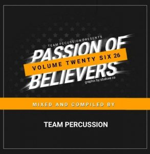 Team Percussion – Passion Of Believers Vol 26