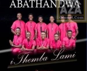 Abathandwa – Ithemba Lami