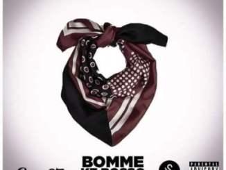 Bayor97 – Bomme Ke Bosso Ft. King Monada