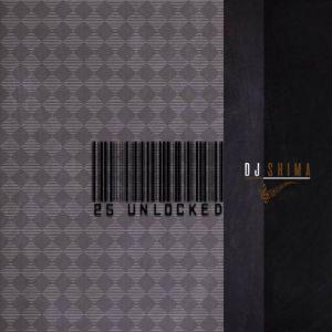 EP: Dj Shima – 25 Unlocked