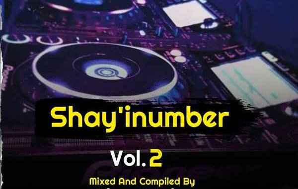 Djy King Major – Shaye i'namba Vol 02 Mix