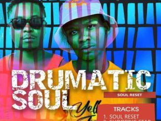 EP: Drumaticsoul – Soul Reset