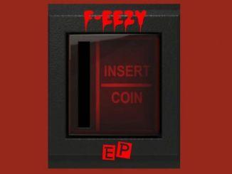 EP: F-Eezy – Insert Coin