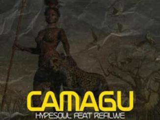 Hypesoul – Camagu (Radio Edit) Ft. Refilwe