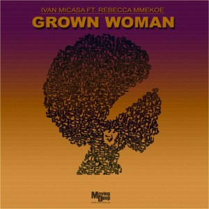 Ivan Micasa – Grown Woman